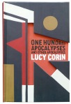 One Hundred Apocalypses, One Hundred Apocalypses and Other Apocalypses, Lucy Corin