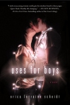 Uses for Boys, Erica Lorraine Scheidt